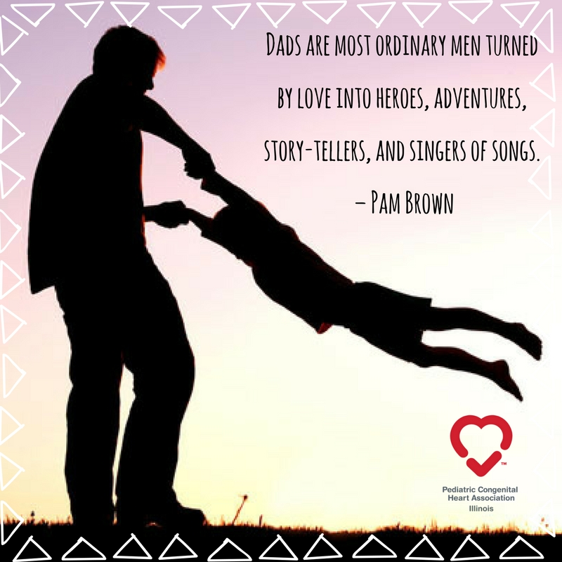 Dads Are Most Ordinary Men Turned By Love Into Heroes Adventures
