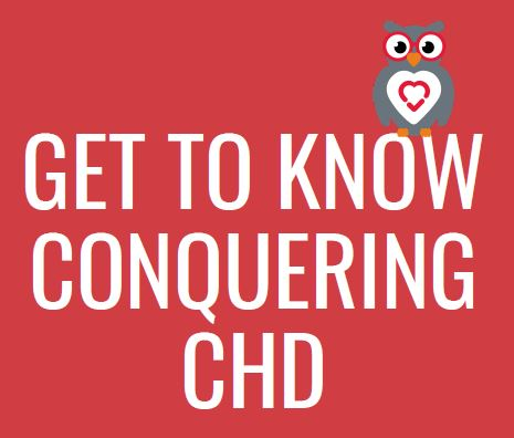 Get To Know Conquering CHD