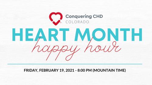 Heart Month Happy Hour - Conquering CHD Colorado